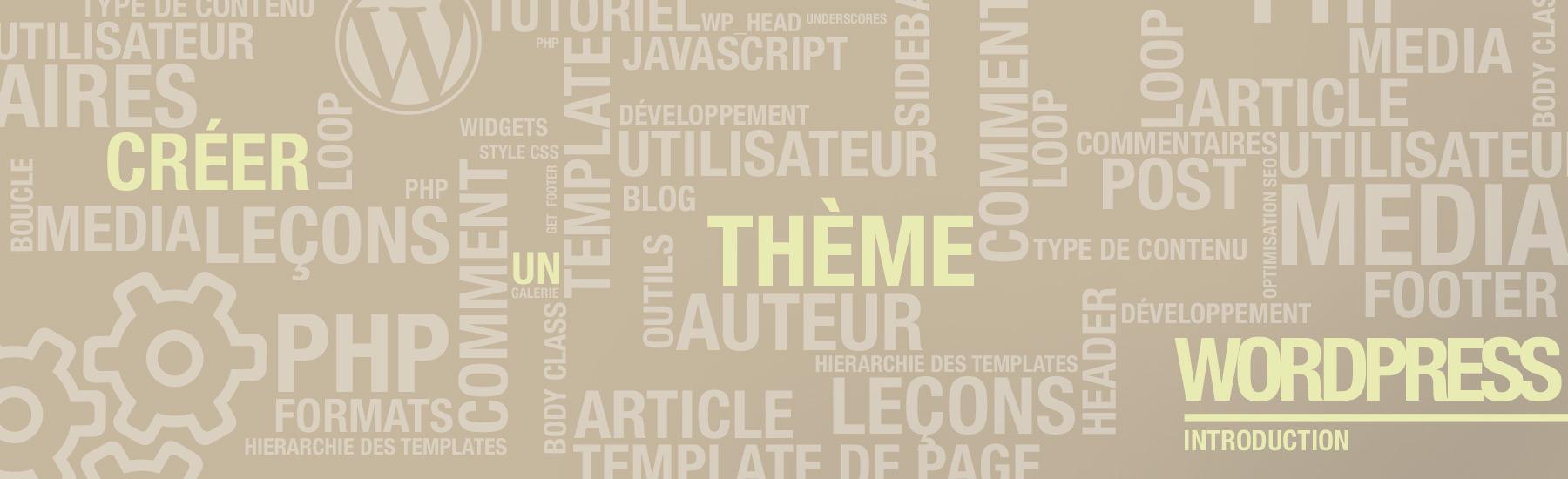 Introduction à la création de thème WordPress