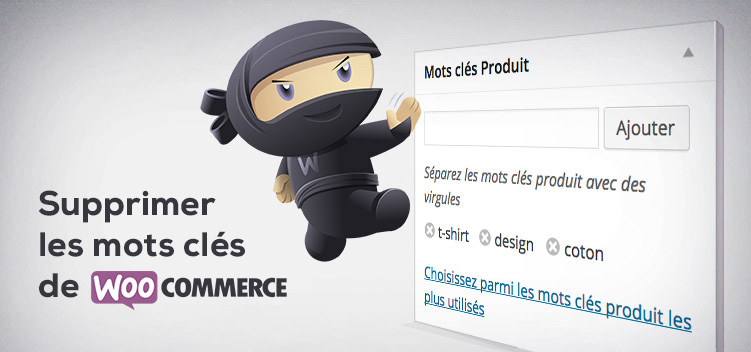 Supprimer les mots clés des produits WooCommerce