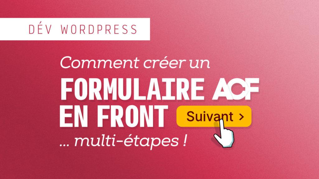 Créer un formulaire front-end ACF multi-étapes 1