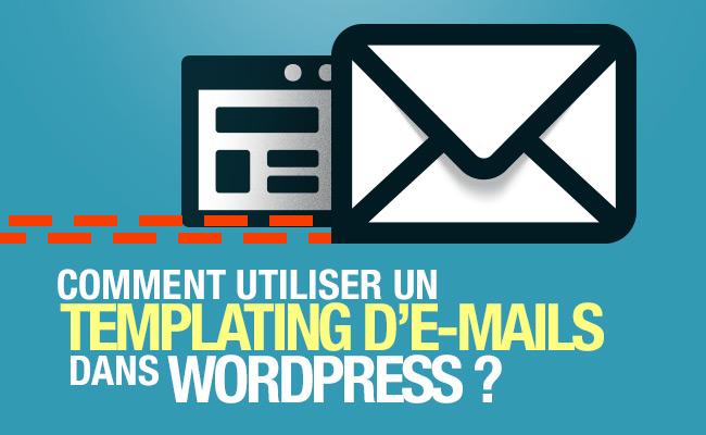 Comment créer un système de templating d'e-mail en PHP ? 1