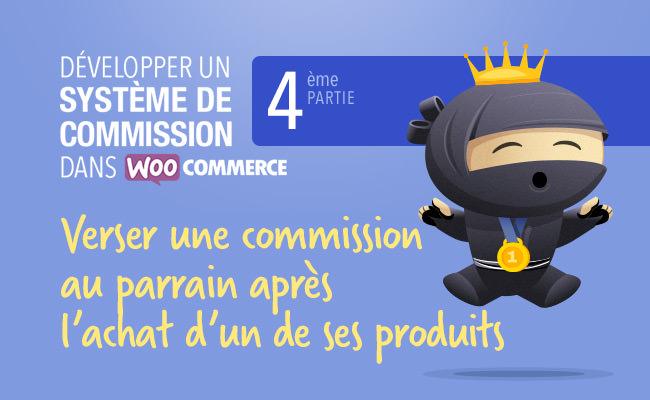 Attribuer une récompense à un parrain après un achat WooCommerce 1