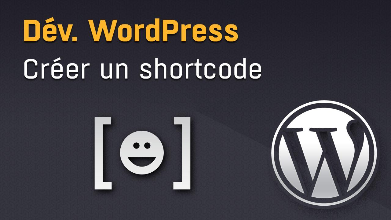 Ajouter un shortcode dans WordPress