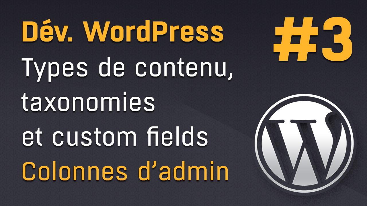 Ajouter des colonnes dans l'administration de custom post type WordPress