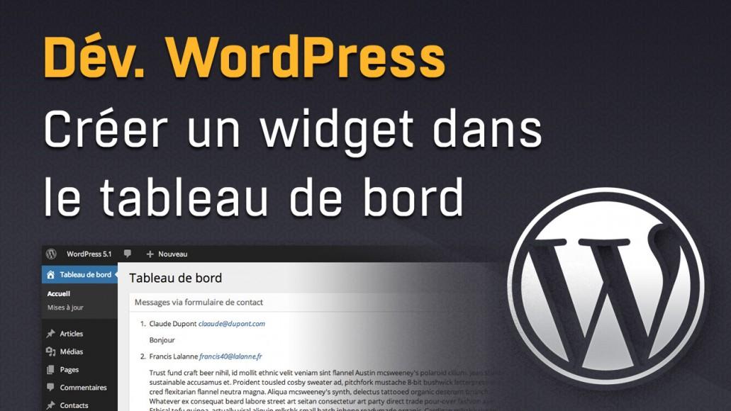 Créer un widget de tableau de bord dashboard WordPress