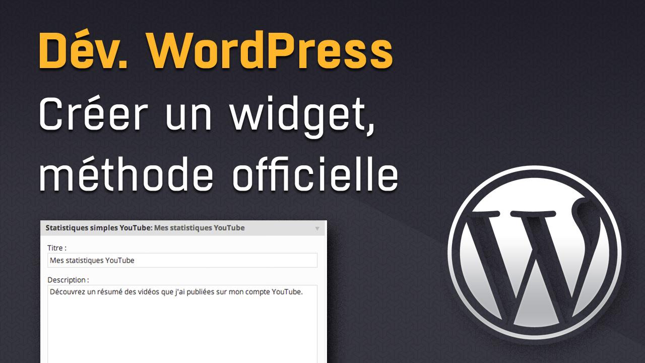 Comment créer un widget avec WordPress ?
