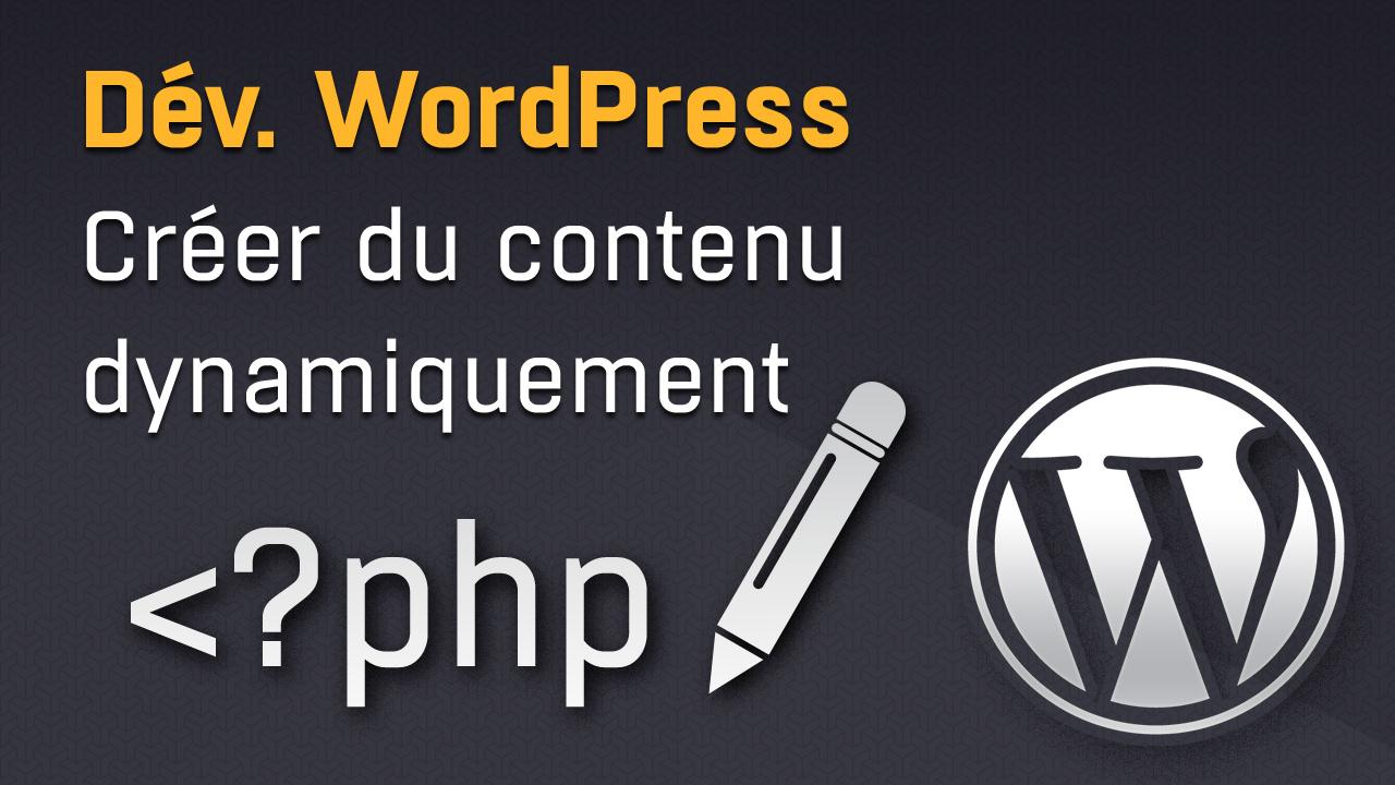 Créer et enregistrer du contenu WordPress dynamiquement avec wp_insert_post